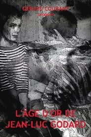L'Âge d'or de Jean-Luc Godard 2015