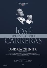 ANDREA CHÉNIER CON JOSÉ CARRERAS | OPERA LEGENDS (2019)