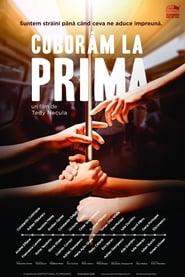 Coborâm la prima (2018) Online In Limba Romana