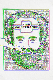 High Maintenance (TV Series 2016/2020– )