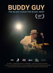 Buddy Guy: The Blues Chase The Blues Away (2021) torrent