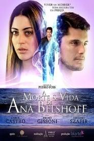 A Morte & Vida de Ana Belshoff