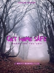 Get Home Safe (2021) YIFY
