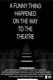 A Funny Thing Happened on the Way to the Theatre 2018