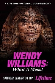Wendy Williams: What a Mess! (2021)