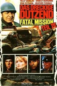 Das dreckige Dutzend IV – The Fatal Mission