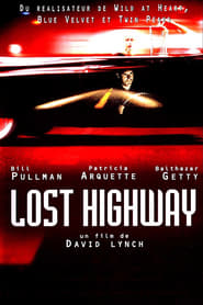 Regarder Lost Highway