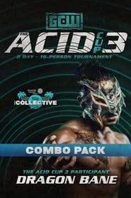 GCW Acid Cup 3 – Night 2 (2021)