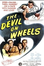 The Devil On Wheels 1947