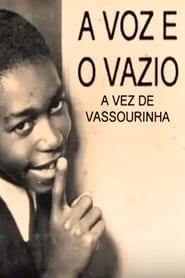 A Voz e o Vazio: A Vez de Vassourinha 1998