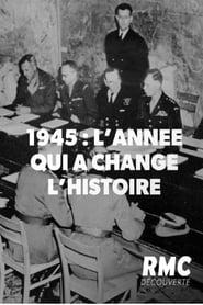 1945 l'année qui a change l'histoire