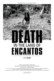 Death in the Land of Encantos movie