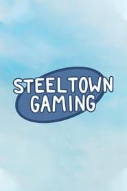 Steel Town Gaming en streaming