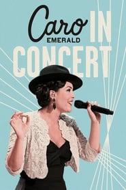 Caro Emerald: In Concert