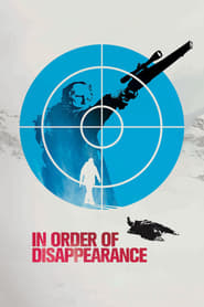 Poster In Order of Disappearance 2014