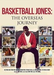 Basketball Jones: The Overseas Journey