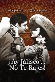 Ay Jalisco No Te Rajes!