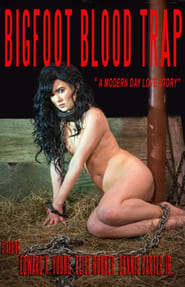Bigfoot: Blood Trap (2015)