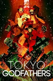 Tokyo Godfathers (2003) 1080P 720P 420P Full Movie Download