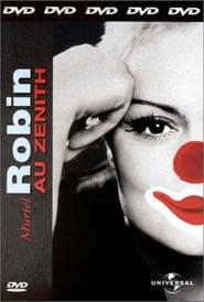 Muriel Robin – Toute seule comme une grande (Au Zenith)