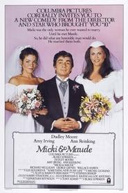 Micki & Maude (1984) Watch Online in HD