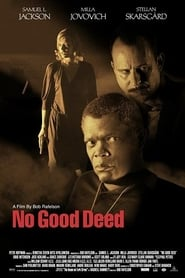 Poster No Good Deed 2002