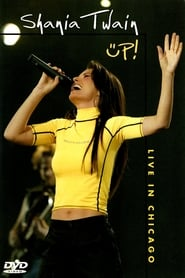 Shania Twain: Up! Live in Chicago 2003