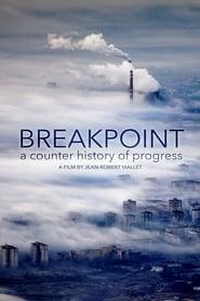 مشاهدة فيلم Breakpoint: A Counter History of Progress مترجم