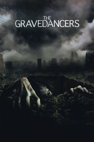 The Gravedancers (2005)