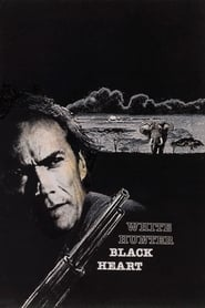 White Hunter, Black Heart (1990)