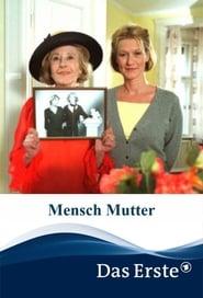 Mensch Mutter 2003