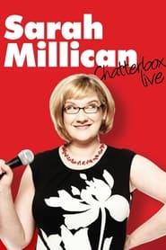 مشاهدة فيلم Sarah Millican: Chatterbox Live 2011 مترجم أون لاين بجودة عالية