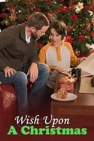 Wish Upon a Christmas Full Movie Watch Online Free