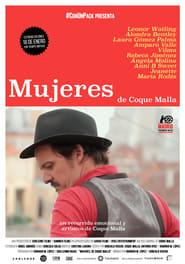 Ver Mujeres, de Coque Malla Online HD Castellano, Latino y V.O.S.E (2017)