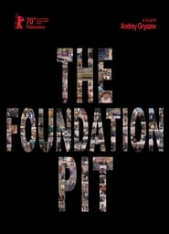 Poster The Foundation Pit 2020