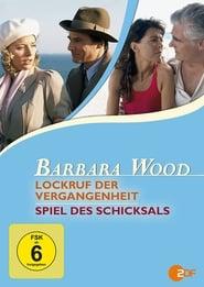 Barbara Wood - Lockruf der Vergangenheit