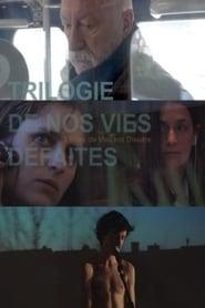 Trilogie de nos vies défaites