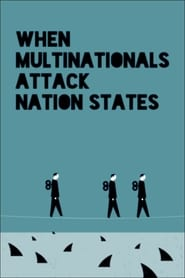 Poster When Multinationals Attack Nation States 2016