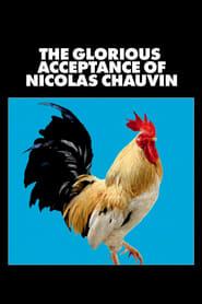 مشاهدة فيلم The Glorious Acceptance of Nicolas Chauvin مترجم