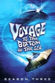 Voyage to the Bottom of the Sea: Season 3