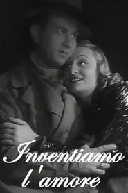Inventiamo l'amore 1938