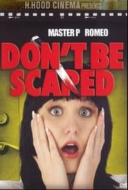 Don't Be Scared 2006