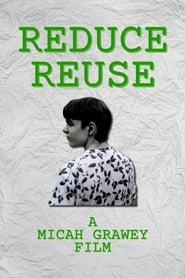 Reduce Reuse (2019)
