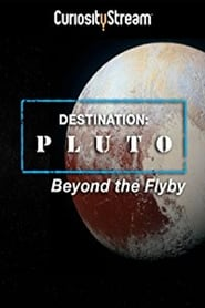 Destination: Pluto Beyond the Flyby 2016