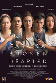 Para Sa Broken Hearted 2018 Full Movie