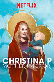 Christina P: Mother Inferior (2017)