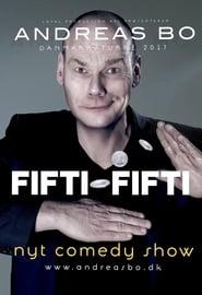 Andreas Bo: Fifty-Fifty