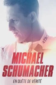 Michael Schumacher en quête de vérité