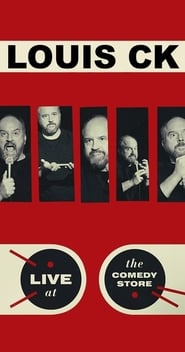 Louis C.K.: Live at The Comedy Store [2015]