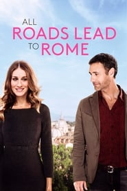 Image All Roads Lead to Rome – Toate drumurile duc la Roma (2016)